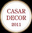 Casar Decor 2011